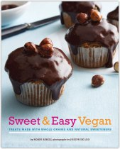 Sweet & Easy Vegan by Robin Asbell